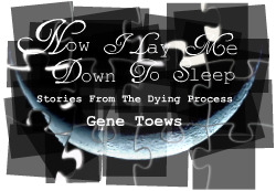 Now I Lay Me Down To Sleep by Gene Toews Mythopoetry Scholar, January, 2010 ezine
